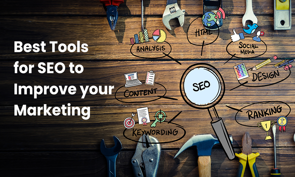 BEST-TOOLS-FOR-SEO-TO-IMPROVE-YOUR-MARKETING
